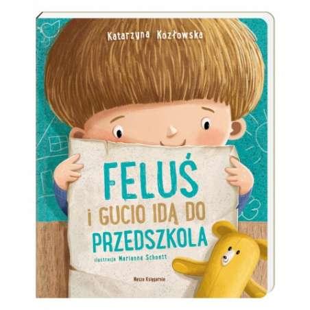 Feluś i Gucio idą do przedszkola